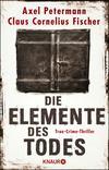 Die Elemente des Todes