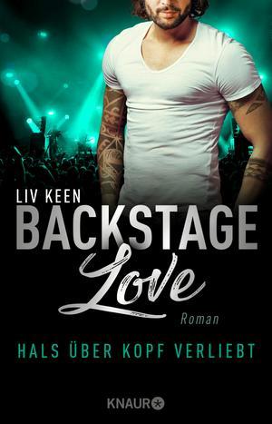 Backstage Love - Hals über Kopf verliebt