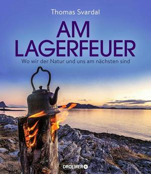 Am Lagerfeuer