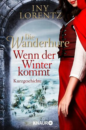 Die Wanderhure: Wenn der Winter kommt