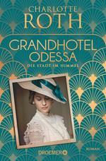Cover des Buches Grandhotel Odessa. Die Stadt im Himmel