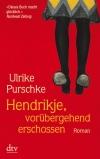 Vergrößerte Darstellung Cover: Hendrikje, vorübergehend erschossen. Externe Website (neues Fenster)