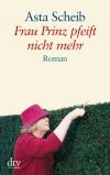 Frau Prinz pfeift nicht mehr