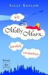 Vergrößerte Darstellung Cover: Ich, Molly Marx, kürzlich verstorben. Externe Website (neues Fenster)
