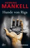 Vergrößerte Darstellung Cover: Hunde von Riga. Externe Website (neues Fenster)