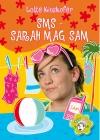 SMS - Sarah mag Sam