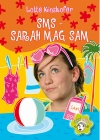 Vergrößerte Darstellung Cover: SMS - Sarah mag Sam. Externe Website (neues Fenster)