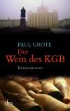 Vergrößerte Darstellung Cover: Der Wein des KGB. Externe Website (neues Fenster)