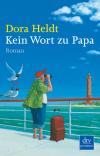 Vergrößerte Darstellung Cover: Kein Wort zu Papa. Externe Website (neues Fenster)