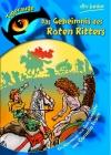 Vergrößerte Darstellung Cover: Das Geheimnis des Roten Ritters. Externe Website (neues Fenster)