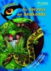 Das Versteck der Anakonda