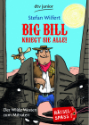 Big Bill kriegt sie alle!