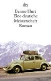 Vergrößerte Darstellung Cover: Eine deutsche Meisterschaft. Externe Website (neues Fenster)
