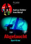 Vergrößerte Darstellung Cover: Abgetaucht. Externe Website (neues Fenster)