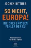 So nicht, Europa!