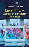 Level 4.2 - zurück in der Stadt der Kinder