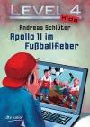 Apollo 11 im Fußballfieber