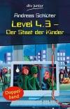 Vergrößerte Darstellung Cover: Level 4.3 - der Staat der Kinder. Externe Website (neues Fenster)