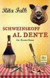 Vergrößerte Darstellung Cover: Schweinskopf al dente. Externe Website (neues Fenster)