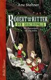 Robert und die Ritter - Der Drachenwald