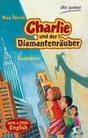 Vergrößerte Darstellung Cover: Charlie und der Diamantenräuber. Externe Website (neues Fenster)
