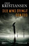 Der Wind bringt den Tod