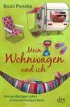 Vergrößerte Darstellung Cover: Mein Wohnwagen und ich. Externe Website (neues Fenster)