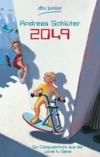 Vergrößerte Darstellung Cover: 2049. Externe Website (neues Fenster)