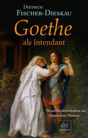 Goethe als Intendant