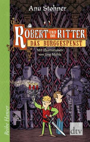 Robert und die Ritter - Das Burggespenst