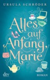 Alles auf Anfang, Marie