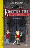 Robert und die Ritter - Das Zauberschwert