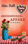 Vergrößerte Darstellung Cover: Grießnockerlaffäre. Externe Website (neues Fenster)