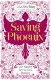 Vergrößerte Darstellung Cover: Saving Phoenix. Externe Website (neues Fenster)