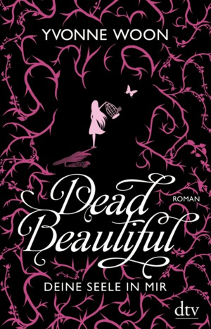 Dead Beautiful - deine Seele in mir