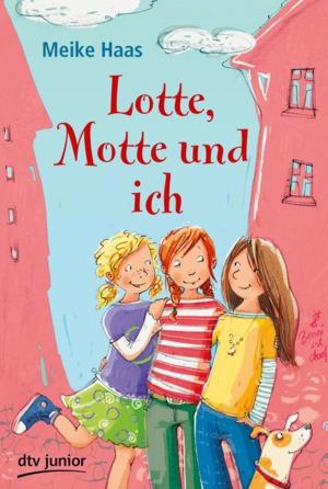 Lotte, Motte und ich