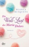 Vergrößerte Darstellung Cover: Die Woll-Lust der Maria Dolors. Externe Website (neues Fenster)