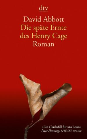 Die späte Ernte des Henry Cage