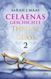 Throne of Glass - Celaenas Geschichte 2