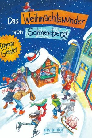 Das Weihnachtswunder von Schneeberg