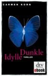 Dunkle Idylle
