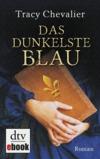 Vergrößerte Darstellung Cover: Das dunkelste Blau. Externe Website (neues Fenster)