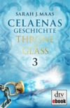 Throne of Glass - Celaenas Geschichte 3