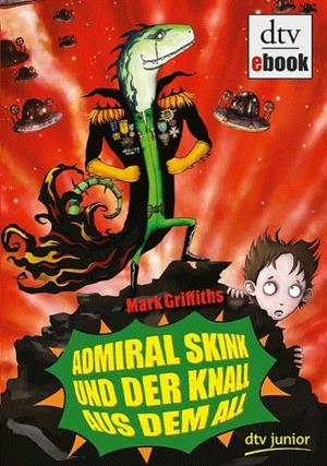 Admiral Skink und der Knall aus dem All