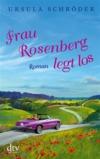 Frau Rosenberg legt los