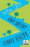Vergrößerte Darstellung Cover: Happy Birthday, Leonard Peacock. Externe Website (neues Fenster)
