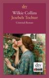 Vergrößerte Darstellung Cover: Jezebels Tochter. Externe Website (neues Fenster)