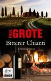 Vergrößerte Darstellung Cover: Bitterer Chianti. Externe Website (neues Fenster)