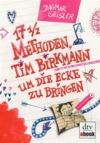 17 1/2 Methoden, Tim Birkmann um die Ecke zu bringen