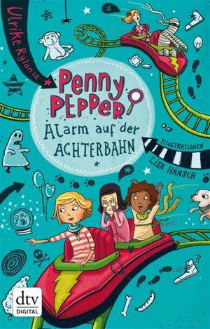 Penny Pepper - Alarm auf der Achterbahn